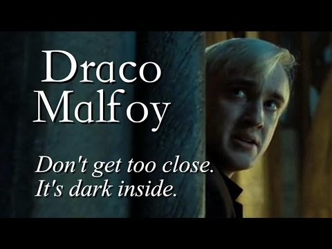Draco Malfoy | don't get too close, it's dark inside