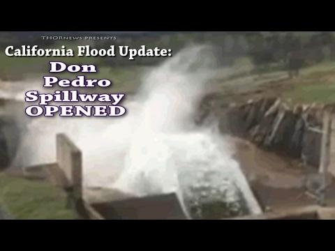 California Flood Update - Don Pedro Emergency Spillway Opened!