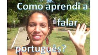 como aprendi a falar português?