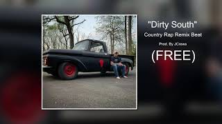 "Country rap beat REMIX ""DIRTY SOUTH"" Upchurch Prod. By JCrews"