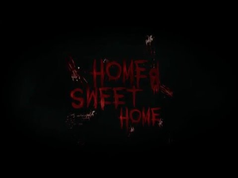 Home Sweet Home | Official Trailer