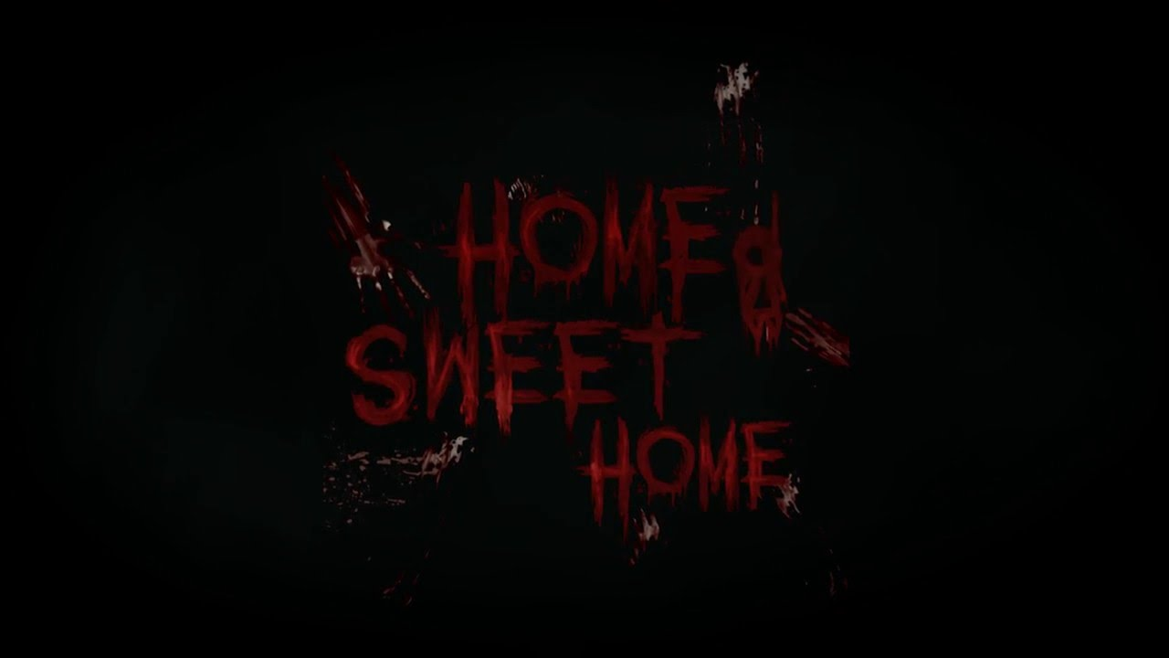 Home Sweet Home Official Trailer YouTube
