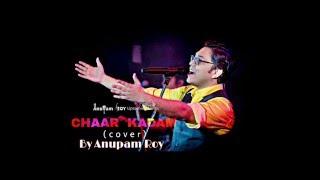 Chaar Kadam | Anupam Roy | PK