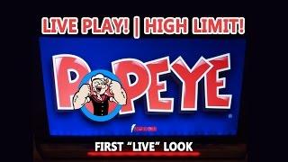 "Popeye - First ""LIVE"" Look - HIGH LIMIT!!! - LIVE PLAY! - Max Bet - Slot Machine Bonus"