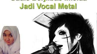 Cewek Berjilbab Imelda Jadi Vocal Metal