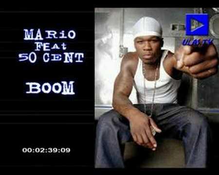Mario Feat 50cent ''Boom''