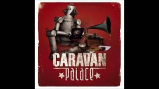 Caravan Palace-Dragons