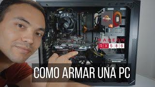 Como Armar Una PC - Ryzen 5 1600 - RX580