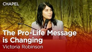 Victoria Robinson: The Pro-life Message Is Changing  Talbot Chapel