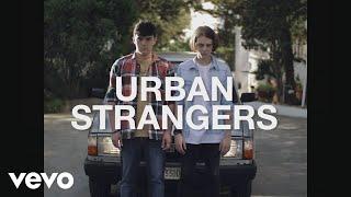 Urban Strangers - Non so