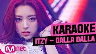 [MSG Karaoke] ITZY - DALLA DALLA
