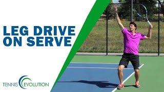 TENNIS SERVE | Leg Drive On Serve