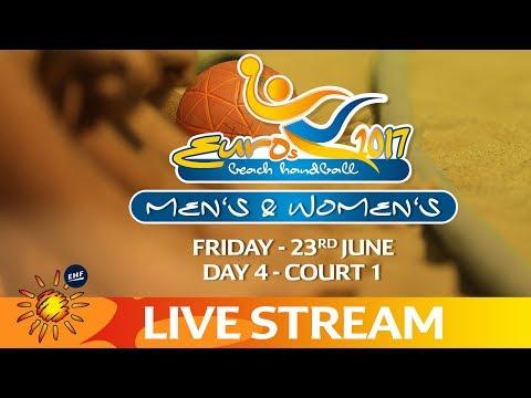 Live: Beach Handball EUROS | Day 4 - Court 1 | Zagreb, Croatia