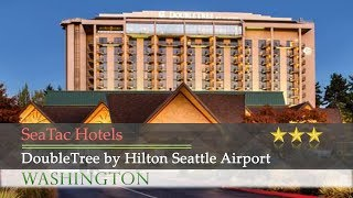 DoubleTree by Hilton Seattle Airport - SeaTac Hotels, Washington