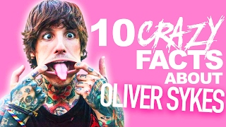 10 Crazy Facts About Oliver Sykes