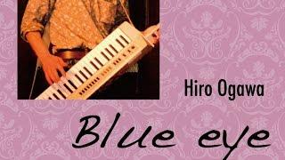 2012年7月6日発売のヒロオガワのalbum「Blue eye」より「Jeremy」...