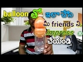 Telugu fun/Impress to your friends with simple balloon trick