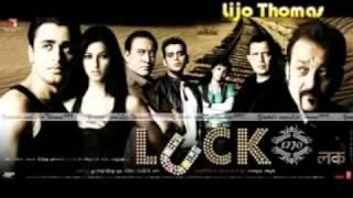 .  Luck Aazma Remix  . Luck (2009) - Full Song -.3gp