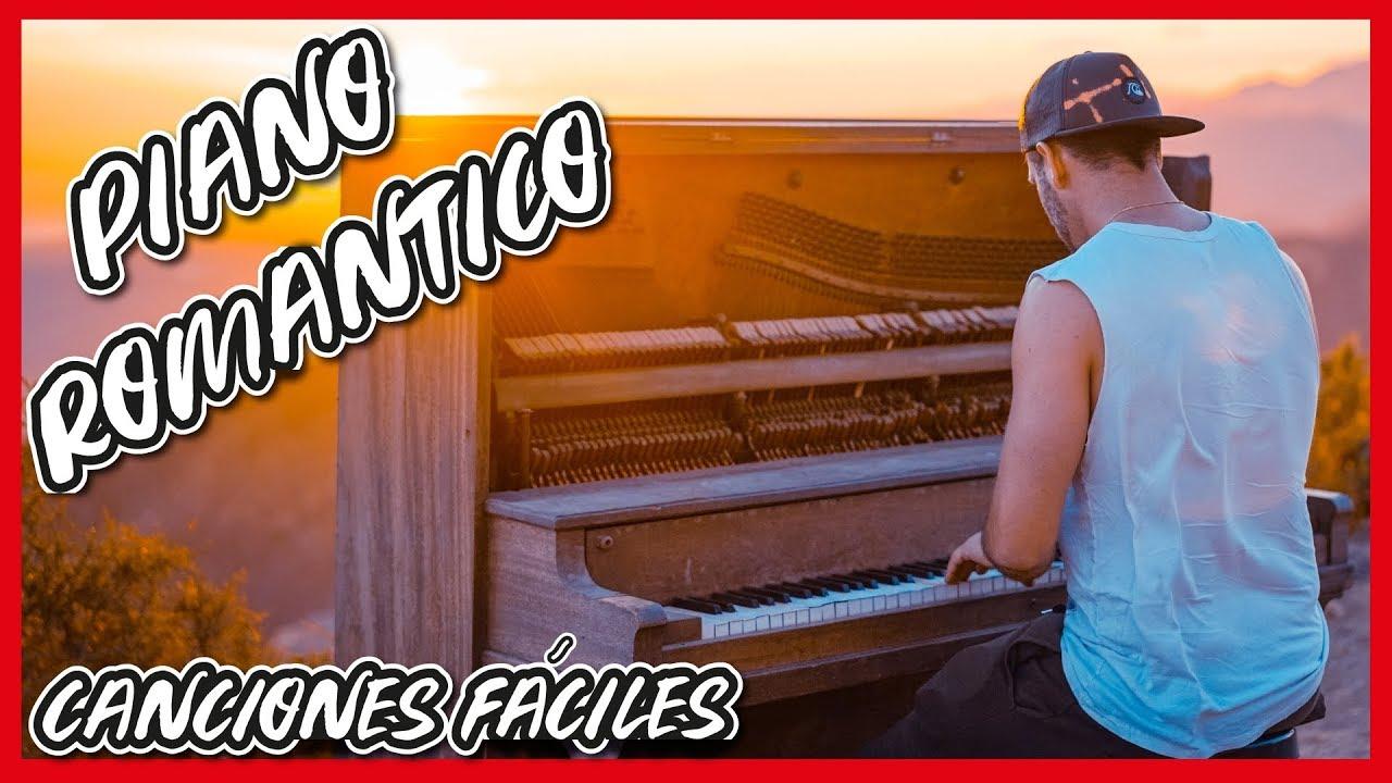 Aprende 3 Canciones Románticas En El Piano Para Enamorar Youtube