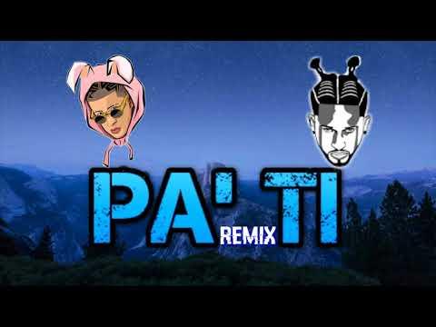 Bad Bunny, Bryant Meyers - Pa' Ti (REMIX)