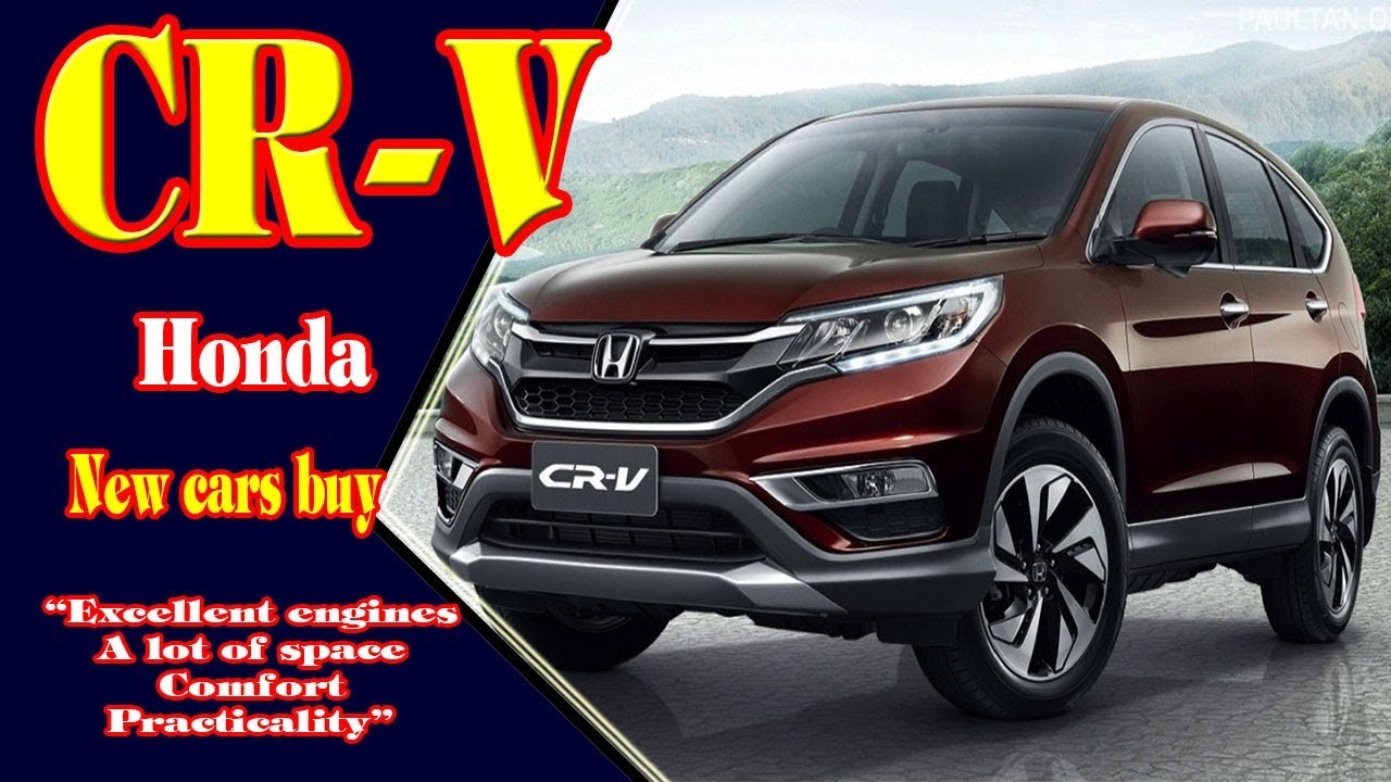 2019 Honda CR V | 2019 Honda CR V Touring | 2019 Honda CR V Hybrid| 2019 Honda  CR V Lx| New Cars Buy