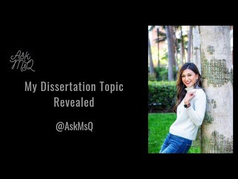 My Dissertation Topic Revealed