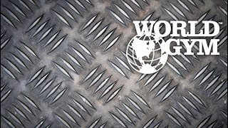 World Gym - Tour Video