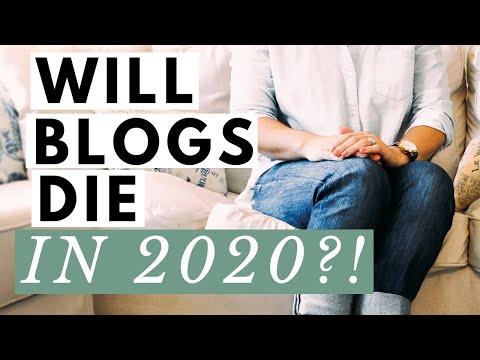 Will Blogging Die in 2020?