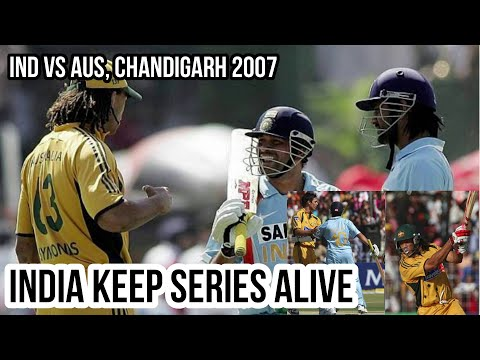 India Vs Australia @ Chandigarh 4th ODI 2007 Highlights
