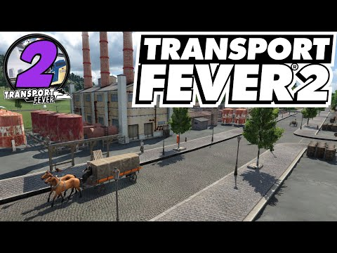 Making A Stable Income | Transport Fever 2 |