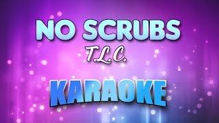 T.L.C. - No Scrubs (Karaoke & Lyrics)