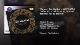 "Wagner: Die Walküre - Erster Tag des Bühnenfestspiels ""Der Ring des Nibelungen"" / Dritter..."