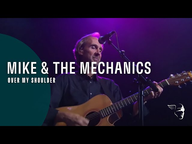 """Mike And The Mechanics - Over My Shoulder (From """"Live at Shepherd's Bush"""" DVD)"""