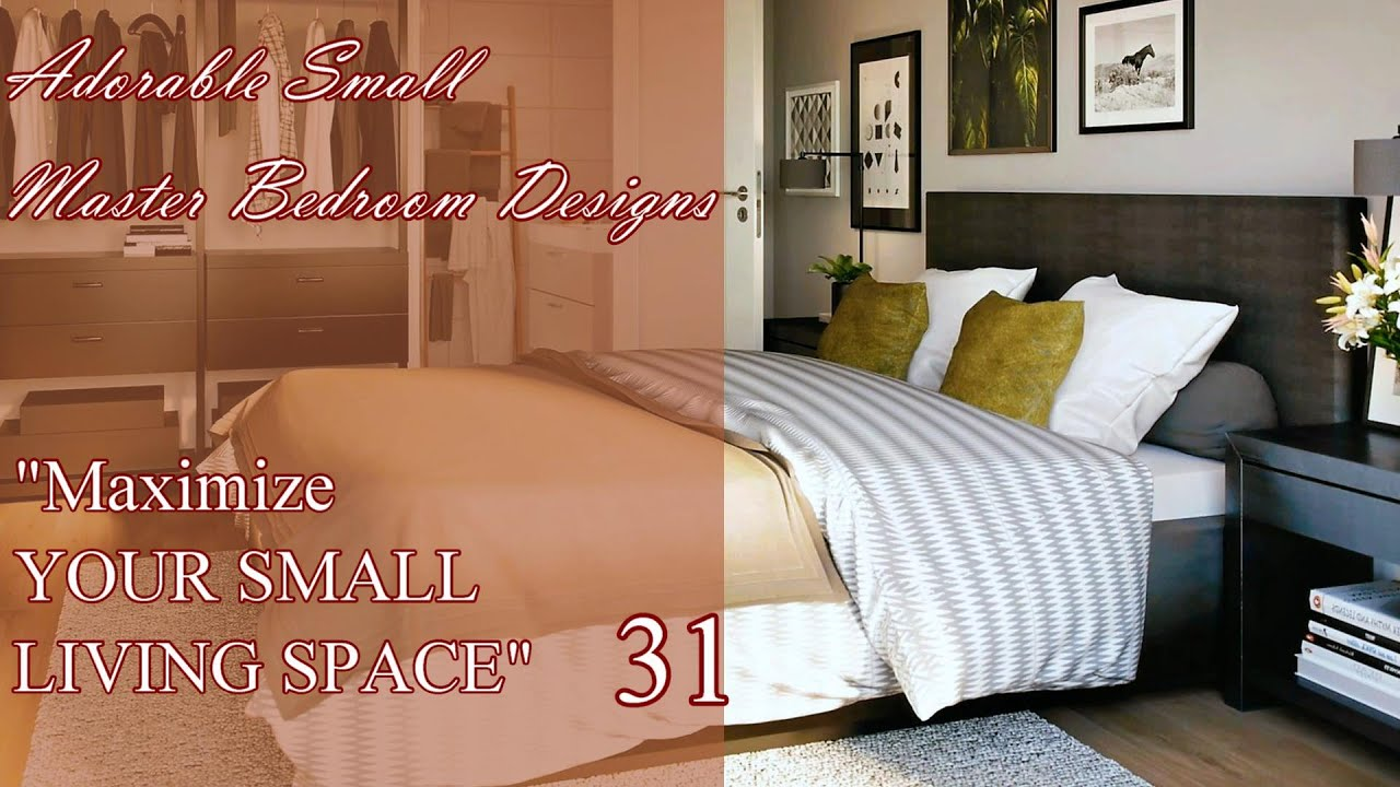 Best Adorable Small Master Bedroom Designs | Maximize Your Small Living Space # 31