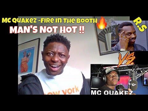 MAN'S NOT HOT !! REACTING TO MC Quakez - Fire In The Booth (Roll safe Diss)