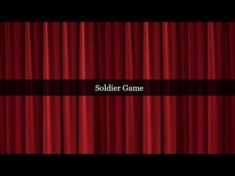 Soldier Game [KARAOKE]