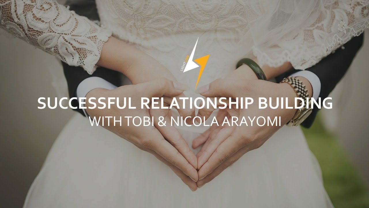 "CYBER CHURCH | ""SUCCESSFUL RELATIONSHIP BUILDING"": Tobi Arayomi & Nicola Arayomi"