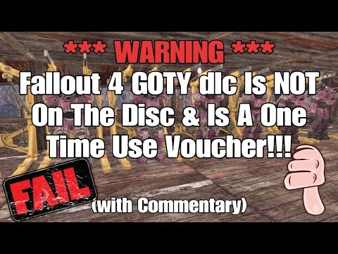 WARNING *** Fallout 4 GOTY dlc Is NOT On The Disc & Is A One Time