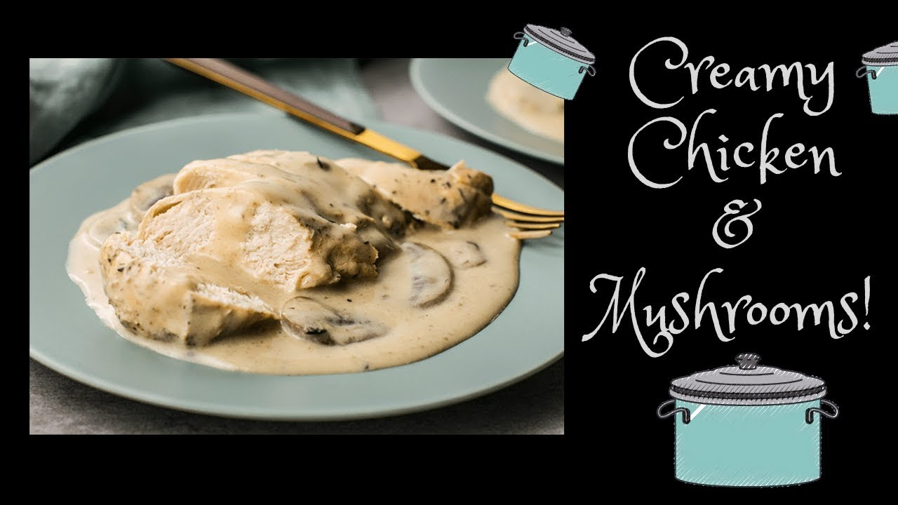 The Best Slow Cooker Creamy Chicken Mushroom Recipe Cook With Me