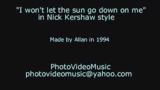 Nick Kershaw I Won't Let The Sun Go Down On Me Karaoke