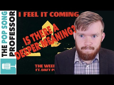 The Weeknd  quot I Feel It Coming quot   ft Daft Punk    Song Lyrics Meaning Explained Poster