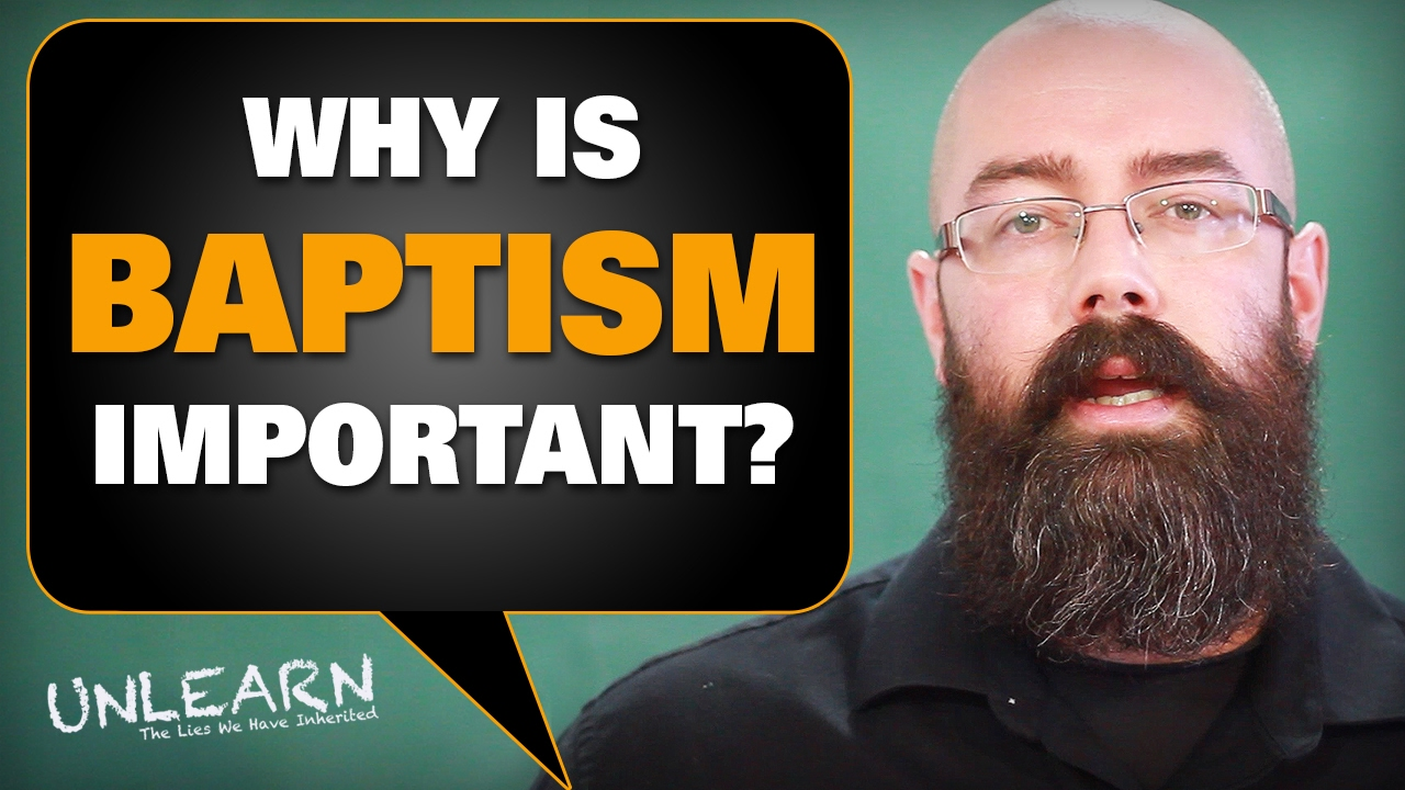 What Is Baptism And Why Is It So Important Youtube
