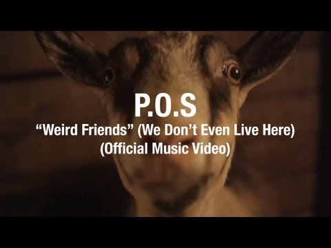 P.O.S - Weird Friends (We Don't Even Live Here) feat. HOUSEMEISTER