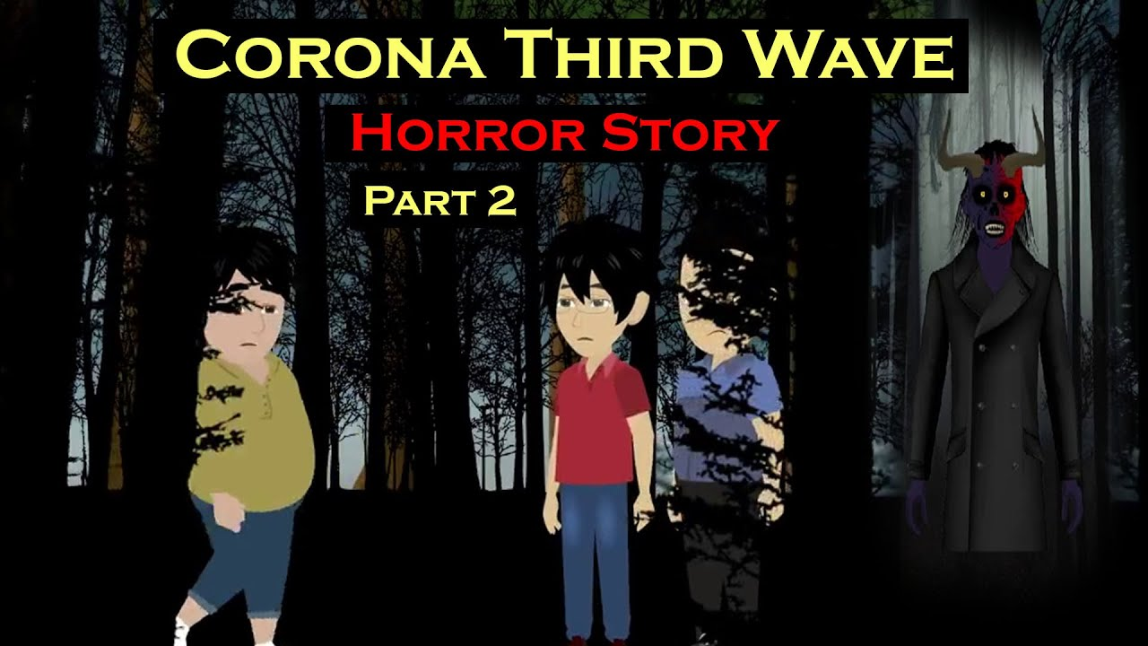 Download Corona Third Wave  - Part 2 - कोरोना की तीसरी लहर -  Scary Story Animated  | Horror Stories in Hindi