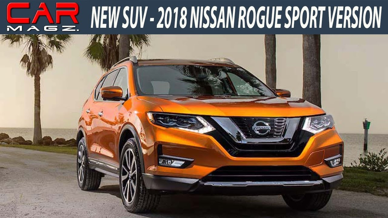 2018 nissan rogue sport review colors and release date youtube. Black Bedroom Furniture Sets. Home Design Ideas