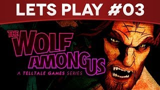 The Wolf Among Us #03 - Lets Play - Qui sauver ? [Walkthrough / Playthrough]