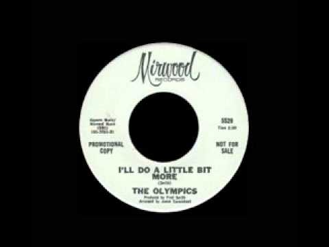 The Olympics - I'll Do A Little Bit More
