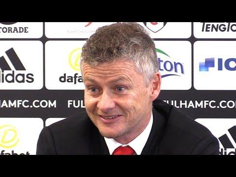 Fulham 0-3 Manchester United - Ole Gunnar Solskjaer Post Match Press Conference - Premier League