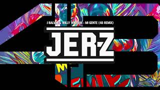 Mi Gente (4B Remix)