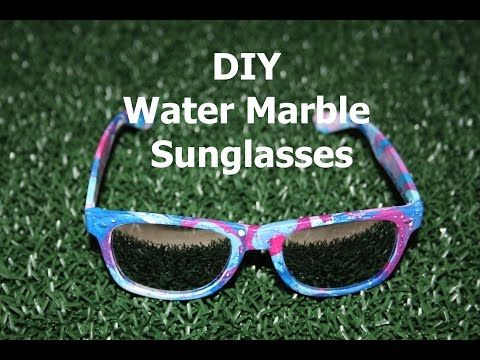 DIY Custom Sunglasses | Water Marble